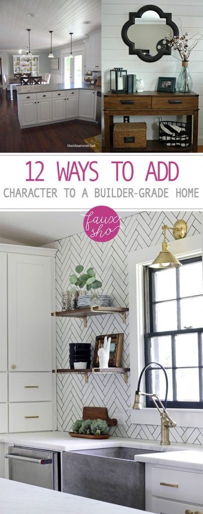 12 Ways to Add Character to a Builder-Grade Home| Customizing Your Home, How to Customize Your Home, DIY Home, How to Improve Your Home, Home Improvement Hacks, Home Improvement Tips, Home Decor Upgrades, Popular Pin