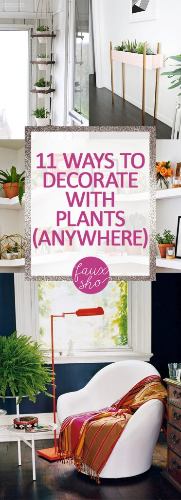 11 Ways to Decorate With Plants (ANYWHERE)| Indoor Gardening, Indoor Gardening Ideas, Gardening Hacks, Gardening Tips and Tricks, House Plants, Decorating With Houseplants, Cool Things to Do With Houseplants, Popular Pin
