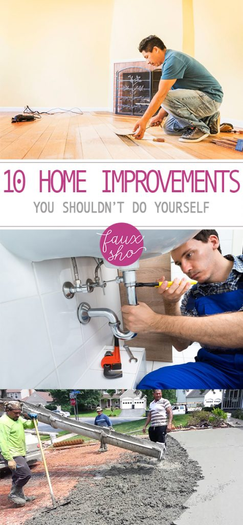 10 Home Improvements You SHOULDN'T Do Yourself| Home Improvement, Home Improvement Projects, Home Improvement 101, Home Improvement Hacks, DIY Home Improvement, Home Improvement 101, Popular Pin. #HomeImprovement #HomeImprovementProjects #DIYHomeImprovement