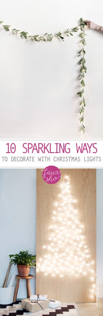 10 Sparkling Ways to Decorate With Christmas Lights| Christmas Lights, Christmas Light Decor, Christmas Light Decor Ideas, Christmas Decor, Christmas, DIY Christmas, DIY Christmas Decor. #Christmas #ChristmasDecor