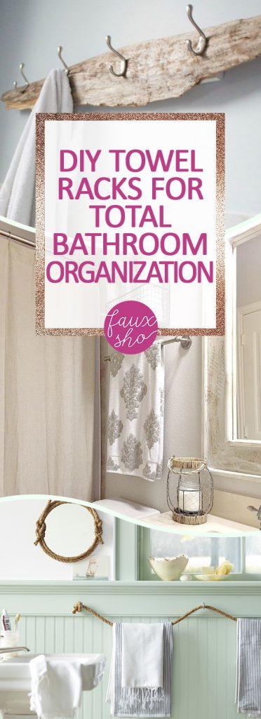 DIY Towel Racks For Total Bathroom Organization| Towel Racks, DIY Towel Racks, Bathroom Organization, Bathroom Organization Hacks, DIY Towels, Towel Racks, Popular Pin #DIYHome #Organization #Bathroom