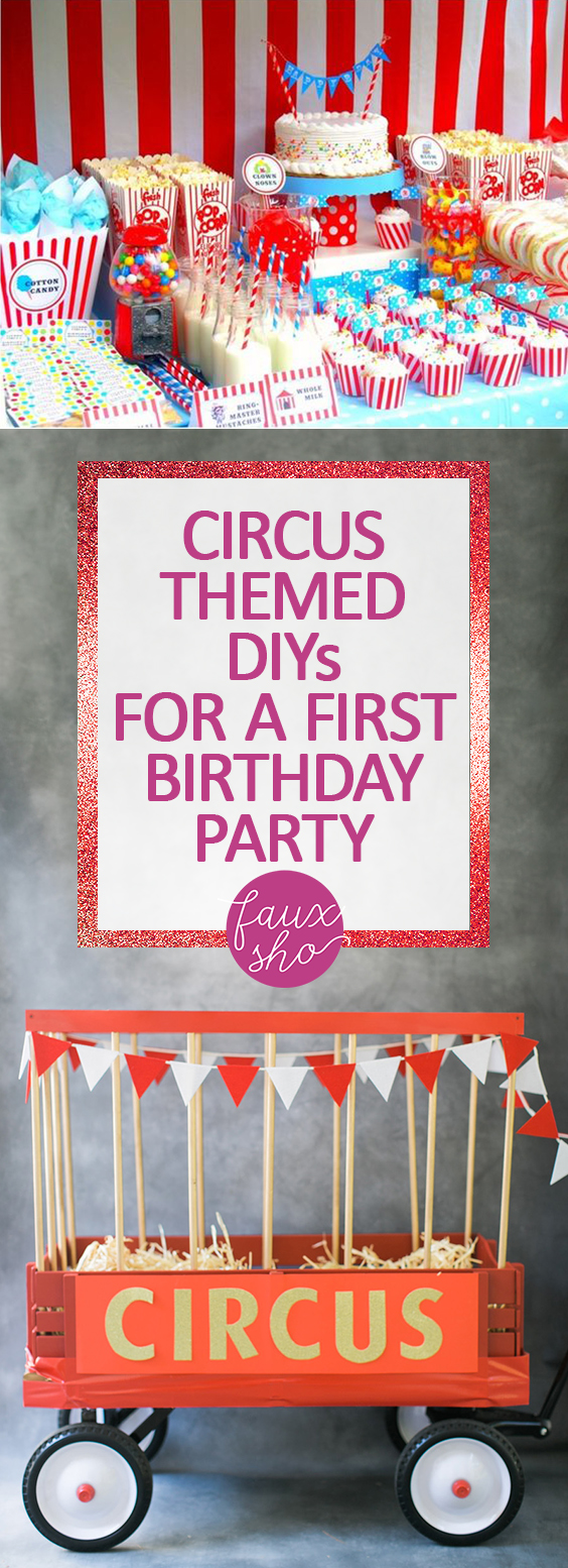 Circus Themed DIYs for a First Birthday Party