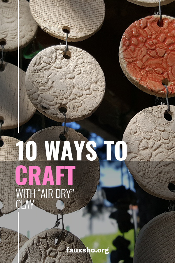 """10 Ways to Craft with """"Air Dry"""" Clay 
