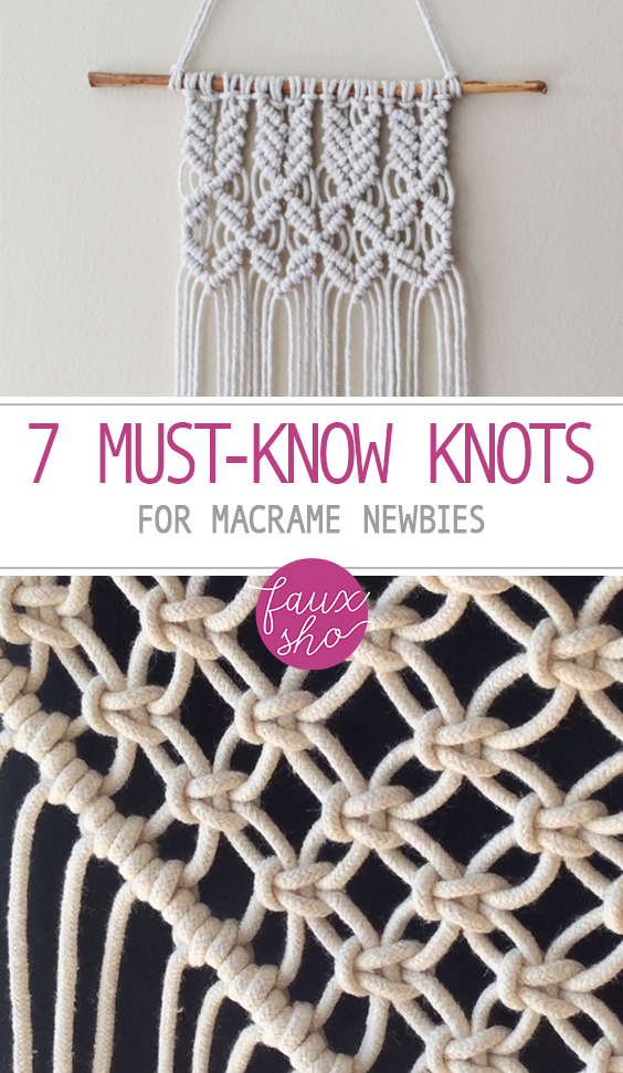 7 Must-Know Knots for Macrame Newbies | Macrame DIY, Macrame Knots, Macrame Wall Hanging, Macrame Wall Hanging Projects