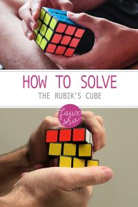How to Solve the Rubik's Cube, rubik's cube, how to solve a rubik's cube, learn how to solve a rubik's cube, how do you solve a rubik's cube