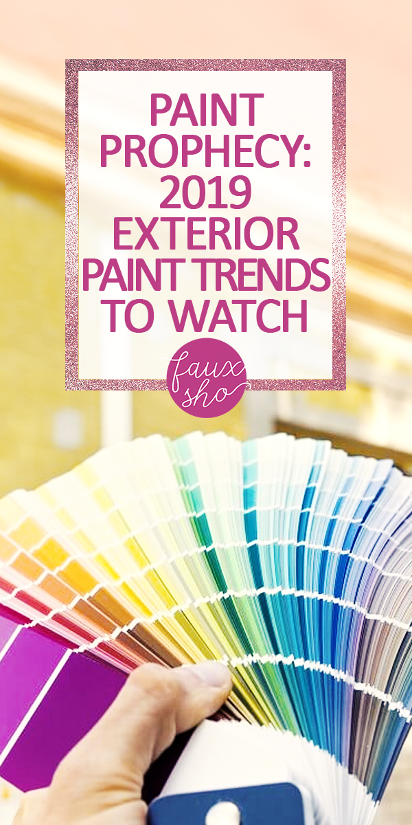 2019 exterior paint trends | exterior paint | paint | home | house | house paint | update | home renovation | paint trends