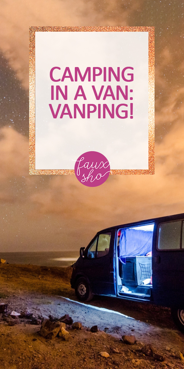 camping in a van | travel | camping | van camping | adventure | vanping