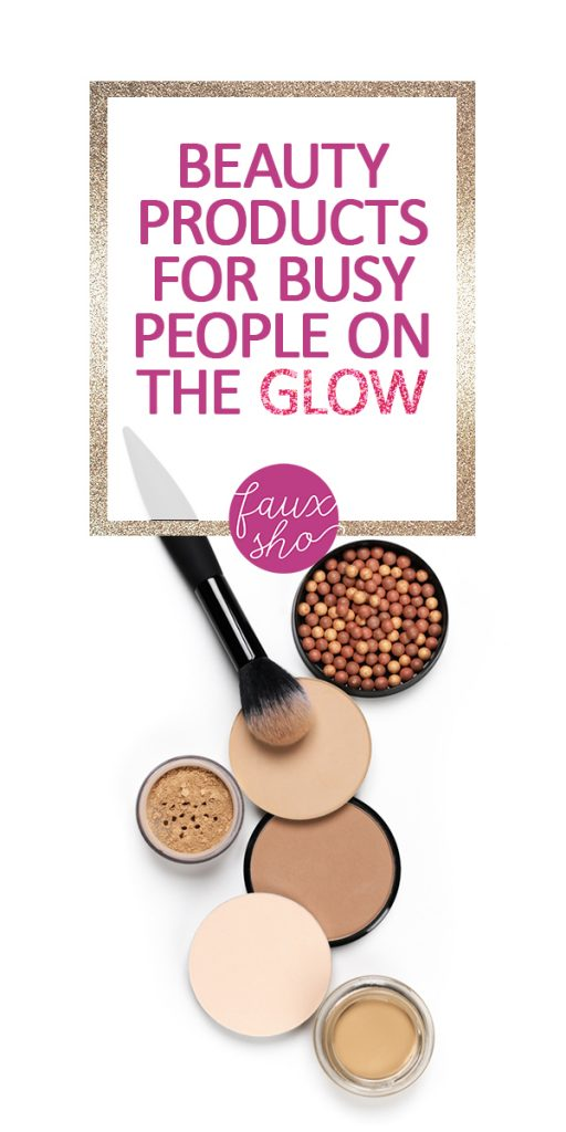 Beauty Products For Busy People On The Glow | beauty products | beauty products that make you glow | beauty products for busy people | glowing beauty products | beauty | beauty tricks | beauty hacks