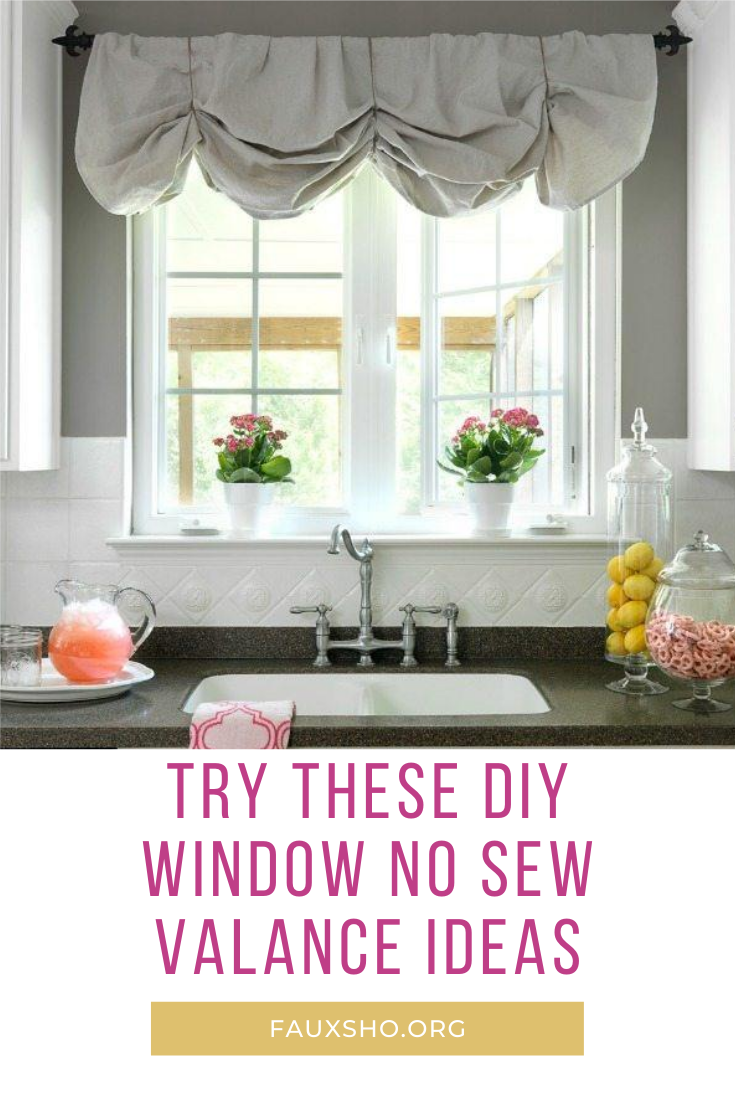 Easy No Sew Window Valance Projects Faux Sho