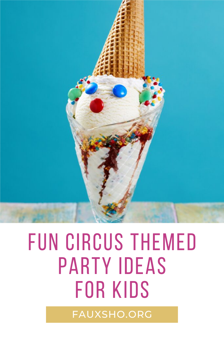 Fauxsho.com is the solution to every problem! Get ready for anything--even birthdays! For your next birthday event, get flashy with these incredible circus ideas!