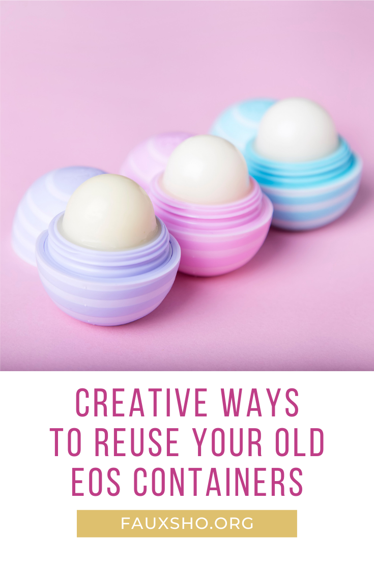 Fauxsho.com has the best ideas for making the most out of life with what you already have! Find clever ideas to repurpose old items like these genius uses for old EOS containers!