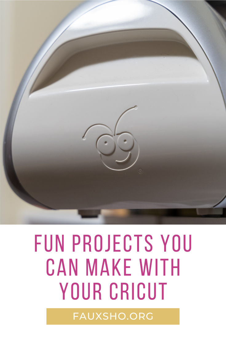 Fauxsho.org is loaded with DIY project ideas that are simple enough for anyone! Make things that are professional quality--even as a beginner. Try out these fun ideas that you can make with your Cricut cutter.