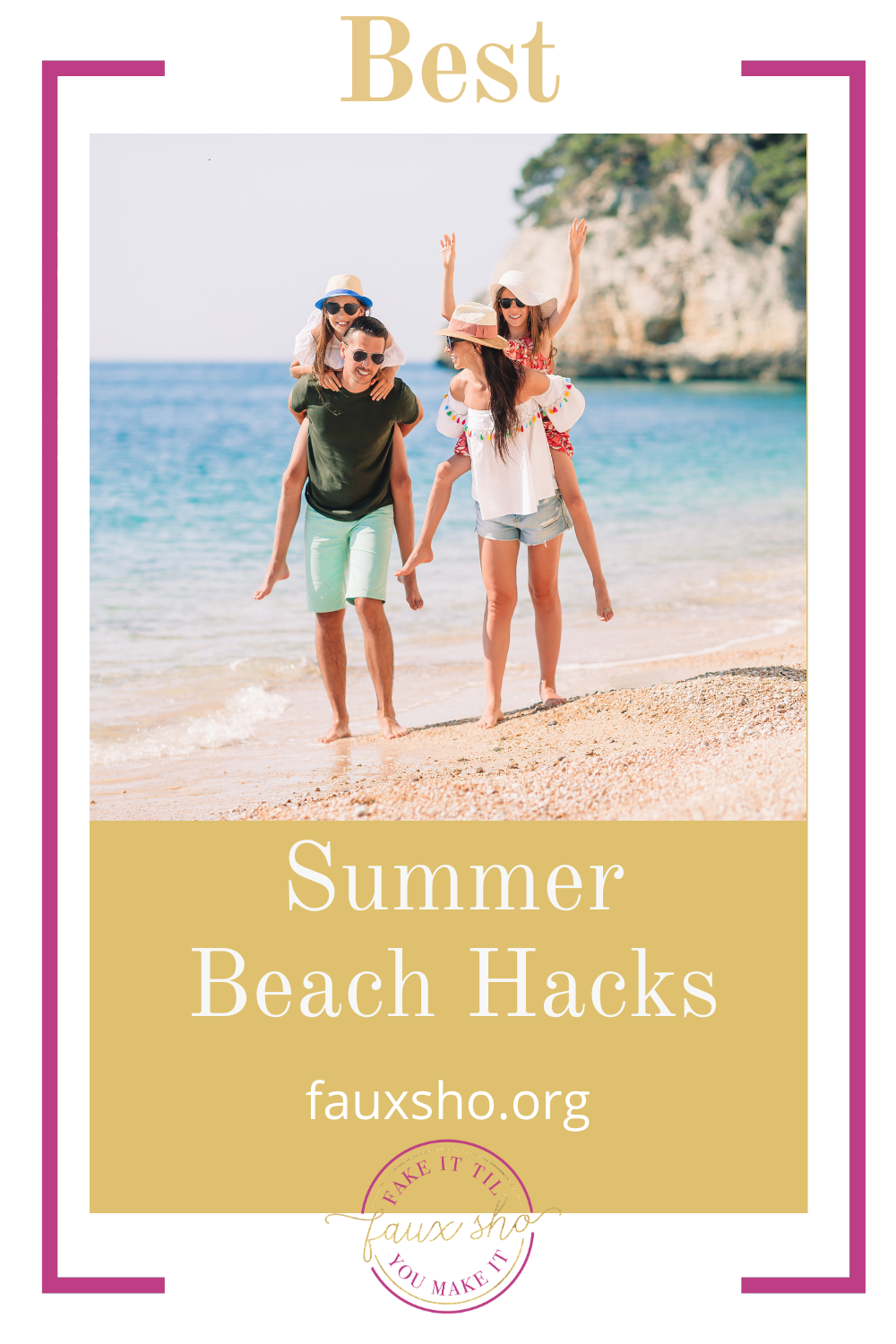 Fauxsho.org can help you simplify your life with the best life hacks around. Find ways to fake it 'til you make it and enjoy the rest. These summer beach hacks will make the whole family happy.