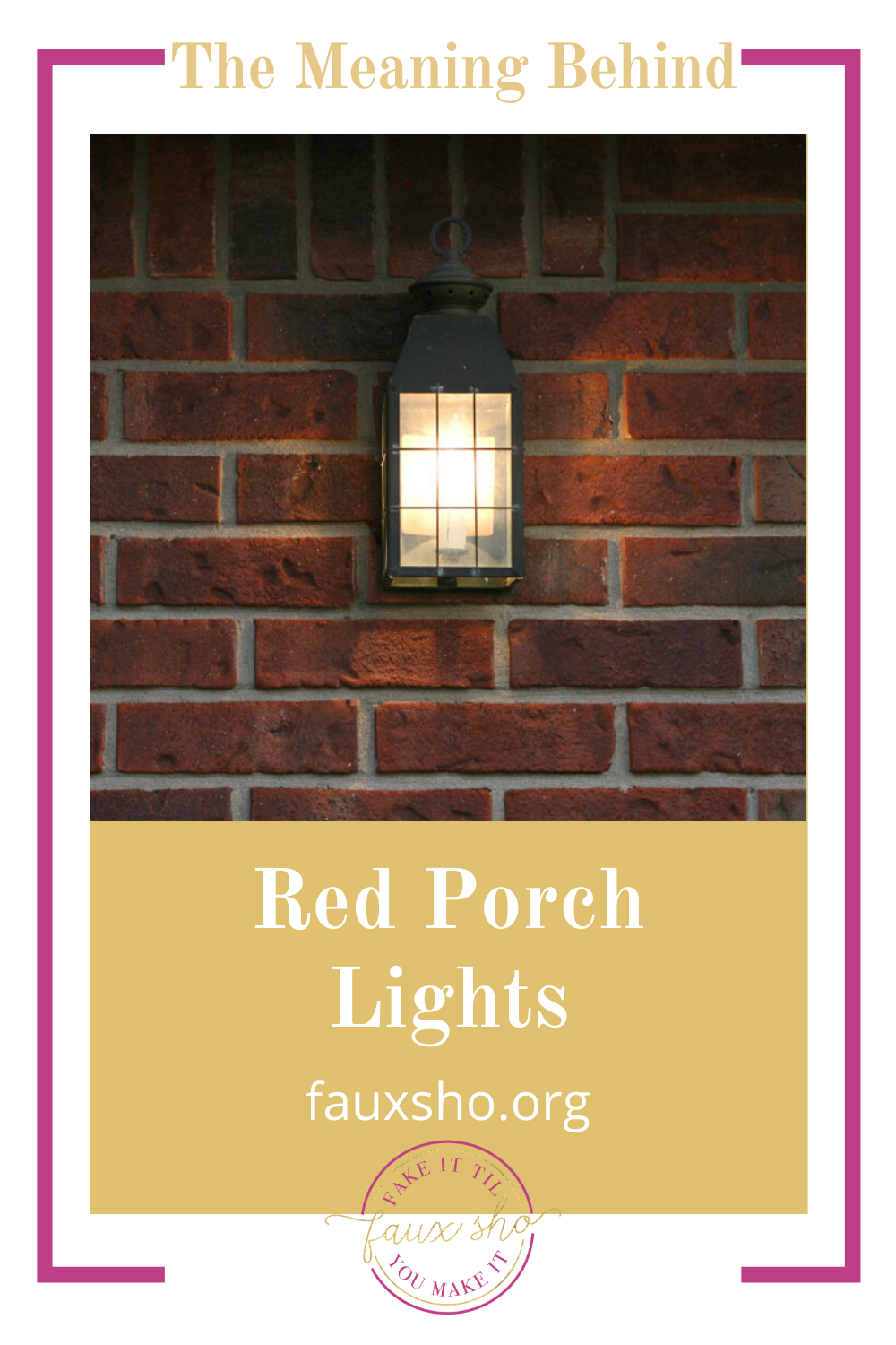 Fauxsho.org will fill you in on all you're missing. Confused by your neighbors' red porch lights? Finally find out what they mean and why people are lighting them!
