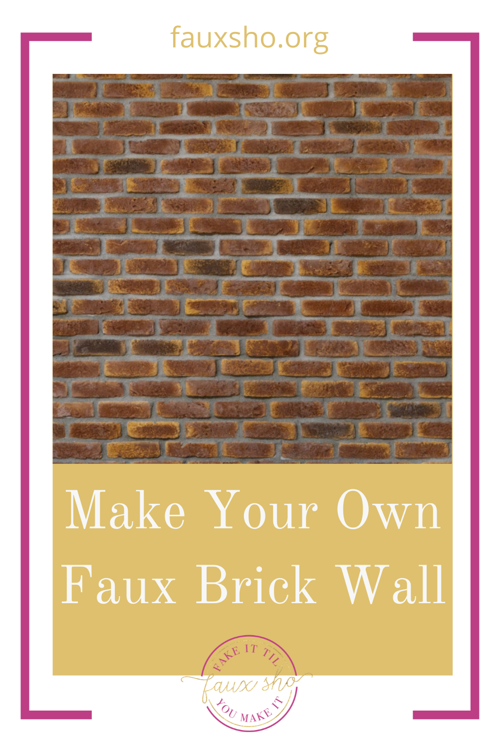 Fauxsho.org has the best ideas to help you fake it 'til you make it! Get the trendy exposed brick look in your home in a snap! Try this easy method for making a faux brick wall!